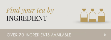 find your tea by ingredient: over 70 ingredients available